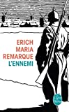 L'Ennemi (Litt�rature & Documents t. 33150)