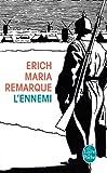 L'Ennemi (Litt�rature & Documents t. 33150)