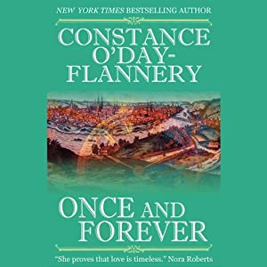 Once and Forever | [Constance O' Day-Flannery]