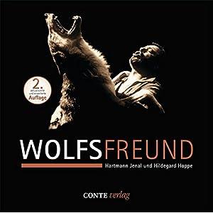 Wolfsfreund, Bildband, 2. erweiterte und aktualisierte Auflage