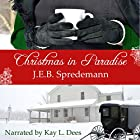Christmas in Paradise: Amish by Accident Trilogy, Book 3 Hörbuch von J.E.B. Spredemann Gesprochen von: Kay L. Dees