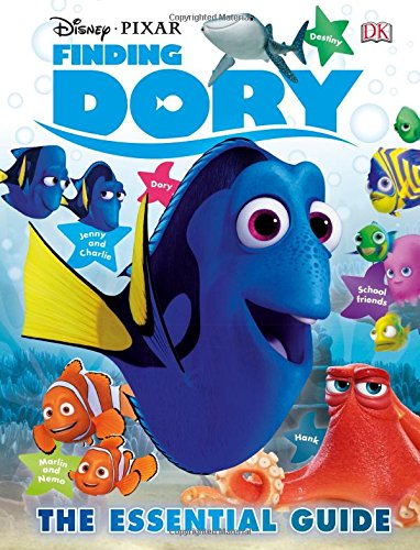Disney Pixar Finding Dory: The Essential Guide (Dk Essential Guides)