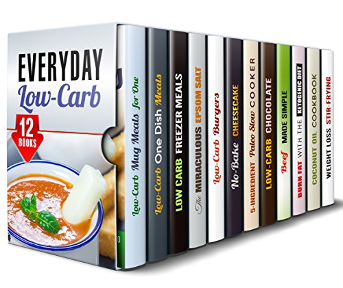 Everyday Low-Carb Box Set (12 in 1): Healthy and Delicious Low-Carb Recipes to Cook in Your Slow Cooker, Air Fryer, Grill, Wok, and Much More! (Microwave Cookbook & Quick and Easy Meals) by Jillian Riggs, Dianna Grey, Wendy Cole, Brittany Lewis, Lea Bosford, Paula Hess, Peggy Carlson, Erica Shaw, Marisa Lee, Olivia Bishop