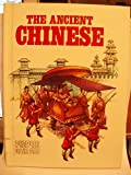 The Ancient Chinese (People of the Past Series)
