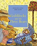 Goldilocks and the Three Bears (0340877855) by Gliori, Debi