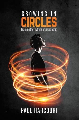 growing-in-circles-learning-the-rhythms-of-discipleship