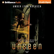 Unseen: Unborn Series, Book 2 (       UNABRIDGED) by Amber Lynn Natusch Narrated by Angela Dawe