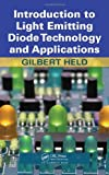 img - for Introduction to Light Emitting Diode Technology and Applications book / textbook / text book
