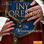 Die Wanderapothekerin   Iny Lorentz