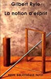 La notion d'esprit (French Edition) (2228900257) by Gilbert Ryle