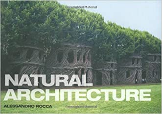 Natural Architecture written by Alessandro Rocca