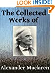 The Collected Works of Alexander Macl...