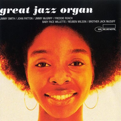 Great Jazz Organ by Jimmy Smith,&#32;John Patton,&#32;Jimmy McGriff,&#32;Freddie Roach and BaFace Willette