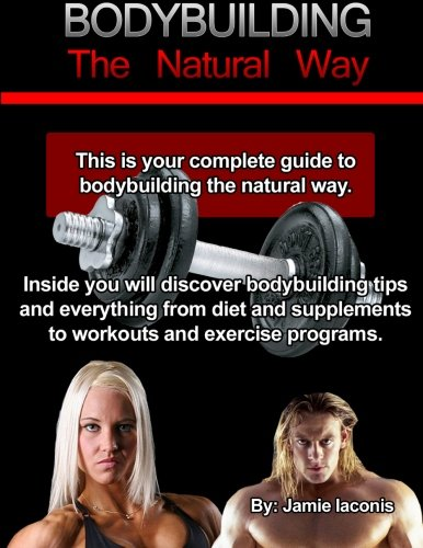 Bodybuilding: The Natural Way