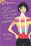 echange, troc Meg Cabot - Le jour où j'ai voulu devenir populaire
