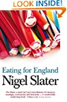 Eating for England: The Delights and...