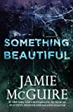 img - for Something Beautiful: A Novella book / textbook / text book
