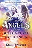 img - for Visitations of Angels: & Other Supernatural Encounters Volume #1 - By Kevin Basconi book / textbook / text book
