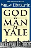 Image of God and Man at Yale: The Superstitions of 'Academic Freedom'