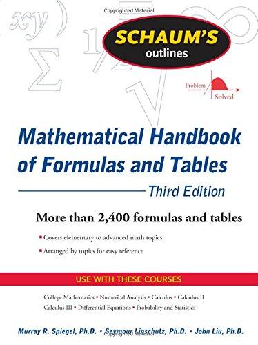 Schaum's Outline of Mathematical Handbook of Formulas and...