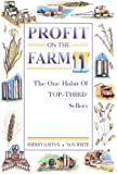 img - for Profit on the Farm II: The One Habit of Top Third Sellers by Lorton Sherry White Don (1996-06-01) Paperback book / textbook / text book