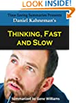 Thinking, Fast and Slow: A Summary of...