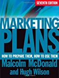 Marketing Plans: How to Prepare Them, How to Use Them