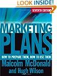Marketing Plans: How to Prepare Them,...