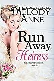 Runaway Heiress - (Billionaire Bachelors - Book 6) (English Edition)