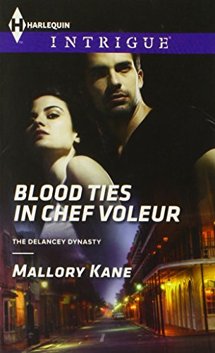 Image of Blood Ties in Chef Voleur (Harlequin Intrigue\The Delancey Dynasty)