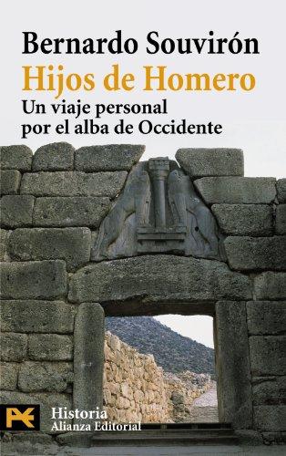 Hijos de Homero / Children of Homero: Un viaje personal por el alba de occidente / A personal journey through the dawn o