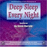 Deep Sleep Every Nightby Glenn Harrold