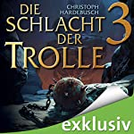 Die Schlacht der Trolle 3 | Christoph Hardebusch