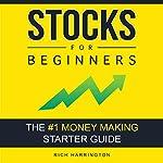 Stocks for Beginners: The #1 Money Making Starter Guide | Rich Harrington