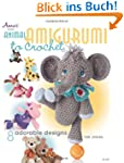 Animal Amigurumi to Crochet: 8 Adorab...