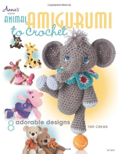 Animal Amigurumi to Crochet: 8 Adorable Designs (Annies Attic)