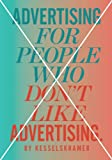 Advertising for People Who Dont Like Advertising