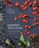 Nancy Singleton Hachisu Japanese Farm Food