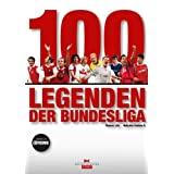 "100 Legenden der Bundesligavon ""Thomas L�tz"""