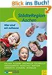 St�dteRegion Aachen - Hier sind wir z...