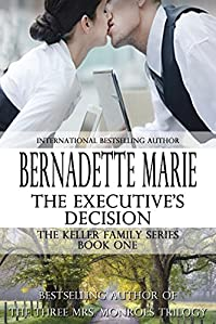 The Executive's Decision by Bernadette Marie ebook deal