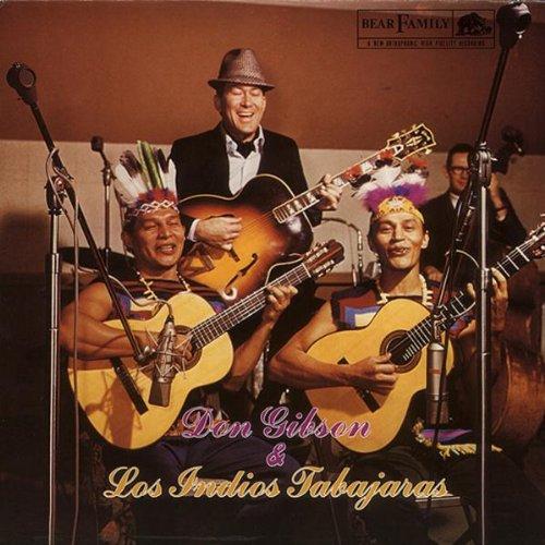 Don Gibson - Don Gibson & Los Indios Tabajaras - Zortam Music