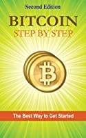 Bitcoin Step by Step, 2nd Edition