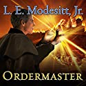 Ordermaster: Saga of Recluce, Book 13 Audiobook by L. E. Modesitt, Jr. Narrated by Kirby Heyborne