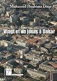 Vingt et un jours à Dakar