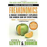 Freakonomics: A Rogue Economist Explores the Hidden Side of Everything (P.S.) ~ Steven D. Levitt