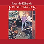 Don't Go Near Mrs. Tallie: Frightmares, Book 3 | Peg Kehret