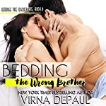 Bedding the Wrong Brother: Dalton Brothers, Book 1 | Virna DePaul