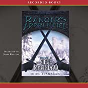 The Siege of Macindaw: Ranger's Apprentice, Book 6 | John Flanagan