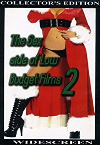 The Sex Side of Low Budget Films 2